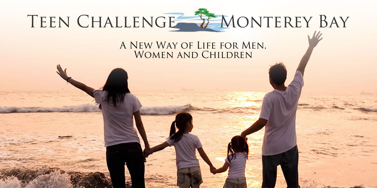 Teen Challenge Monterey Bay | Residential Recovery Program