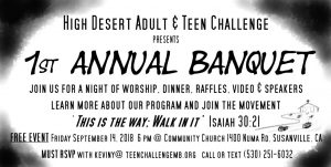 High Desert Adult & Teen Challenge 1st Annual Banquet